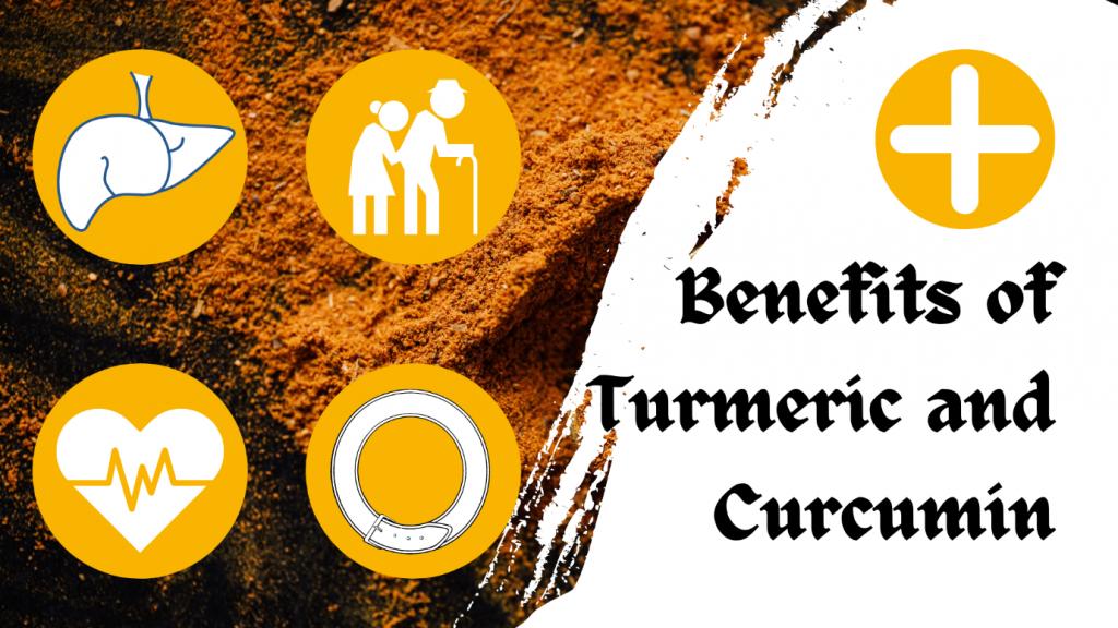 Health Benefits of Turmeric and Curcumin