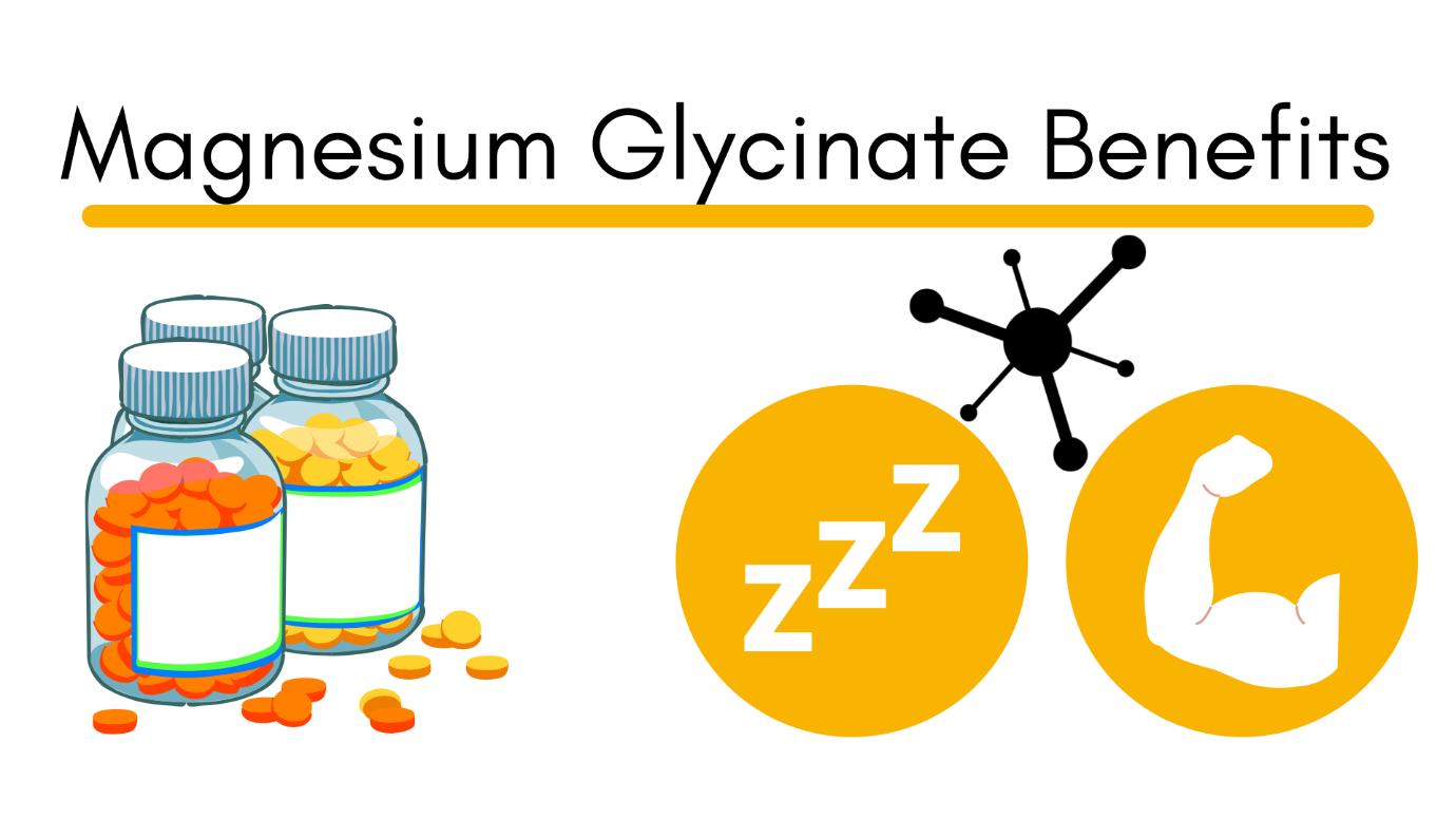 Magnesium Glycinate Benefits